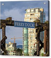 Ferry Dock At Granville Island In Vancouver Bc Closeup Acrylic Print