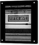 Fifth Ave Subway Acrylic Print