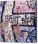 Fight Back - Berlin Wall Acrylic Print