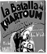 Film Homage Khartoum 1966 Cinema Felix Number 1 Us Mexico Border Town Nogales Sonora 1967-2008 Acrylic Print