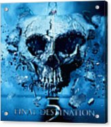 Final Destination-an American Horror Franchise  Acrylic Print