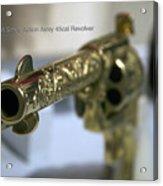 Firearms Gold Colt Single Action Army 45cal Revolver Acrylic Print