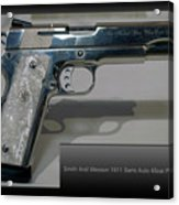 Firearms Smith And Wesson 1911 Semi Auto 45cal Pearl Handle Pistol Acrylic Print