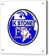 Fix Society Acrylic Print