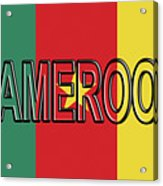 Flag Of Cameroon Word. Acrylic Print