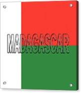 Flag Of Madagascar Word Acrylic Print