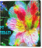 Floral Birthday Card Acrylic Print