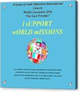Fofmi Missions Tshirt Acrylic Print