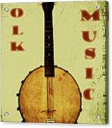 Folk Music Acrylic Print