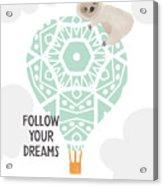 Follow Your Dreams Sloth- Art By Linda Woods Acrylic Print