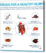 Foods For A Healthy Heart Acrylic Print