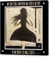 Fools Dance Acrylic Print