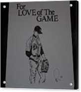 For Love Of The Game Acrylic Print