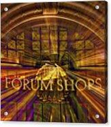 Forum Shops - Las Vegas Acrylic Print