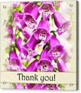 Foxglove Flowers Thank You Card Acrylic Print
