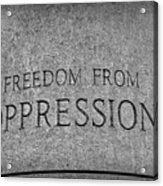 Freedom From Oppression Acrylic Print