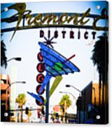 Fremont Street Acrylic Print