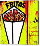 French Fries Santiago Style  Acrylic Print by Funkpix Photo Hunter