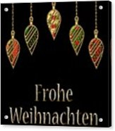 Frohe Weihnachten German Merry Christmas Acrylic Print