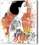 From Berlin With Love Acrylic Print