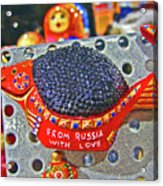 From Russia With Love. Acrylic Print