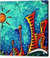 Funky Town Original Madart Painting Acrylic Print