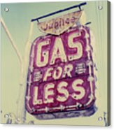 Gas For Less Acrylic Print
