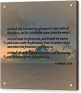 Genesis 1 6-8 Let There Be A Firmament In The Midst Of The Waters Acrylic Print