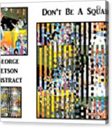 George Jetson Abstract - Don't Be A Square Acrylic Print