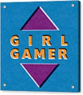 Girl Gamer Acrylic Print
