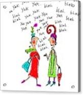 Girl Talk Acrylic Print