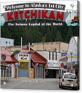 Ketchikan Alaska's First City  Acrylic Print