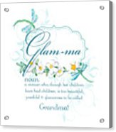 Glam-ma Grandma Grandmother For Glamorous Grannies Acrylic Print