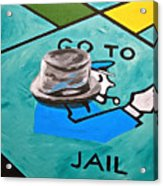 Go To Jail  Acrylic Print