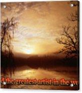 God Is The Artist Acrylic Print