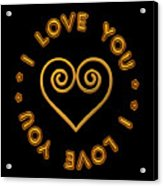 Golden Scrolled Heart And I Love You Acrylic Print