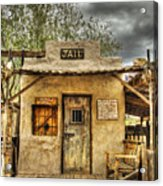 Goldfield Ghost Town - Jail  Acrylic Print