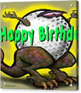 Golf A Saurus Birthday Acrylic Print