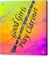 Good Girls Play Clarinet 5028.02 Acrylic Print
