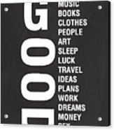 Good Things Acrylic Print by Linda Woods
