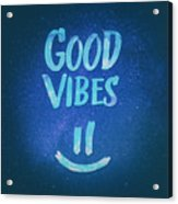 Good Vibes  Funny Smiley Statement Happy Face Blue Stars Edit Acrylic Print