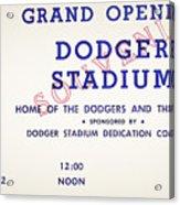 Grand Opening Dodger Stadium Ticket Stub 1962 Acrylic Print