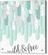 Graphic Art Feathers Wild And Free Spirit - Mint Acrylic Print