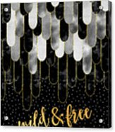 Graphic Art Feathers Wild And Free Spirit - Sparkling Metals Acrylic Print