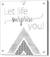 Graphic Art Let Life Surprise You - Mint Acrylic Print