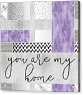 Graphic Art Silver You Are My Home - Violet Acrylic Print