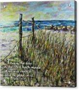 Grassy Beach Post Morning Psalm 118 Acrylic Print