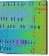 Grateful Dead - Ticket Stub Acrylic Print