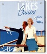 Great Lakes Cruises - Canadian Pacific - Retro Travel Poster - Vintage Poster Acrylic Print
